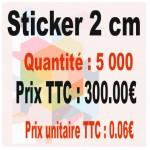 Lot sticker : 2 cm - Quantité : 5000